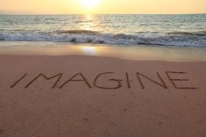 Imagine Written in the Sand on a Sunset Beach. by Hannamariah
