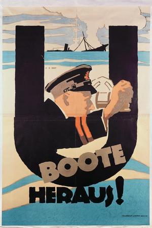 "German World War 1 Poster, ""U Boote Heraus"" (U Boats Away) (Colour Litho)"