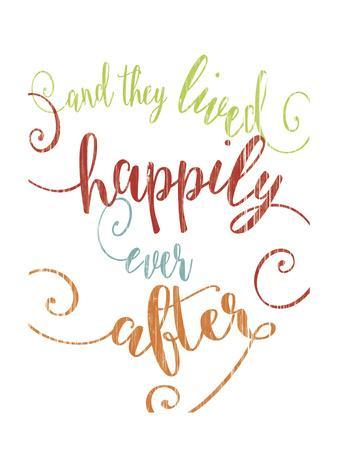 https://imgc.allpostersimages.com/img/posters/happily-ever-after-colorful_u-L-Q10ZTWY0.jpg?artPerspective=n