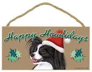 Happy Howlidays Papillon (Black And White) Wood Sign