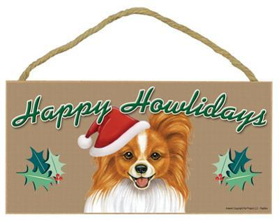 Happy Howlidays Papillon (Reddish-Brown Color) Wood Sign