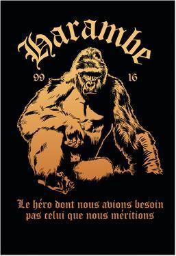 Harambe, Le Gorille Héroïque (Noir)