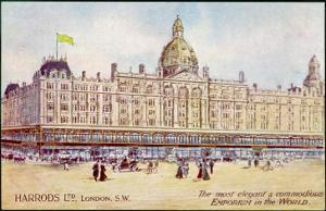 """Harrods of London """"The Most Elegant and Commodious Emporium in the World"""""""