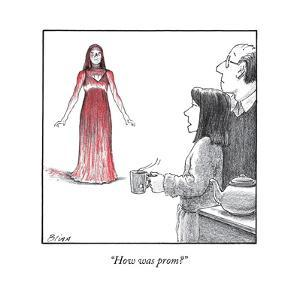"""How was prom?"" - New Yorker Cartoon by Harry Bliss"