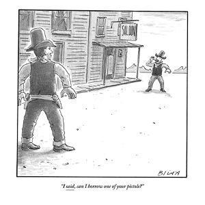 """I said, can I borrow one of your pistols?"" - New Yorker Cartoon by Harry Bliss"