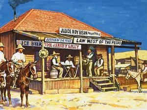 Judge Roy Bean Who Dispensed Tough Justice from His Saloon by Harry Green