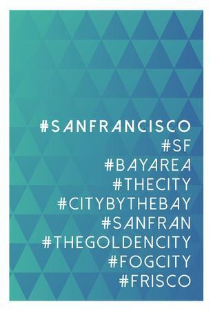 https://imgc.allpostersimages.com/img/posters/hashtag-city-san-francisco_u-L-F7A17G0.jpg?p=0