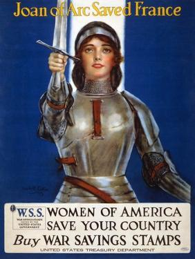 Joan of Arc Saved France - Women of America, Save Your Country, 1918 by Haskell Coffin