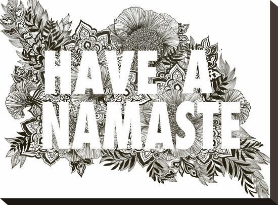 Have A Namaste-Laura Graves-Stretched Canvas