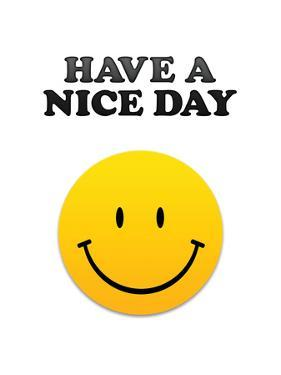 Have a Nice Day Smiley Face Art Print Poster
