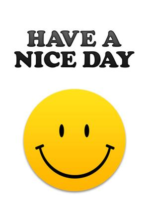 Have a Nice Day Smiley Face Plastic Sign
