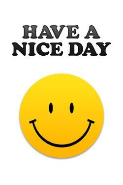 Have a Nice Day Smiley Face
