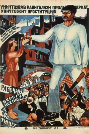 Having Destroyed Capitalism, the Proletariat Will Abolish Prostitution!, 1923