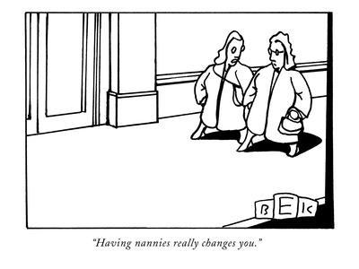 https://imgc.allpostersimages.com/img/posters/having-nannies-really-changes-you-new-yorker-cartoon_u-L-PGR1KL0.jpg?artPerspective=n
