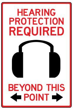Hearing Protection Required Past This Point