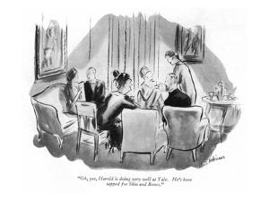 """Oh, yes, Harold is doing very well at Yale.  He's been tapped for Skin an…"" - New Yorker Cartoon by Helen E. Hokinson"