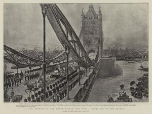 The Opening of the Tower Bridge, the Royal Procession on the Bridge by Henri Lanos