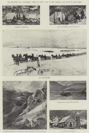 The Klondike Gold Discoveries, Views at Juneau and on the Chilkoot Pass Route to the Yukon