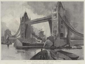 The New Tower Bridge over the Thames, Opened by the Prince of Wales, Saturday, 30 June by Henry Charles Seppings Wright