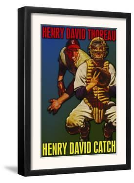 Henry David Thoreau, Henry David Catch