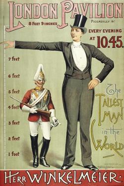 London Pavillion, Piccadilly, 1887. the Tallest Man in the World. Herr Winkelmeier by Henry Evanion