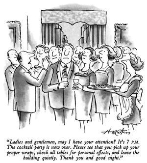 """Ladies and gentlemen, may I have your attention?  It's 7 P.M.  The cockta…"" - New Yorker Cartoon by Henry Martin"