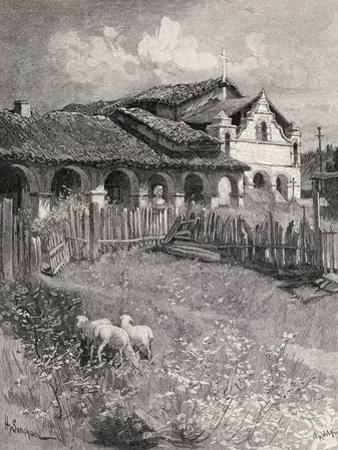 Mission San Antonio De Padua, Jolon, California, from 'The Century Illustrated Monthly Magazine',…
