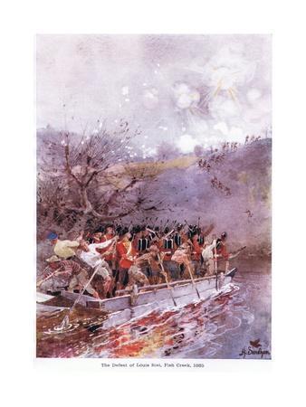 The Defeat of Louis Riel, Fish Creek, 1885, C.1920