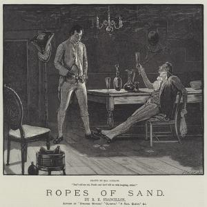 Ropes of Sand by Henry Stephen Ludlow
