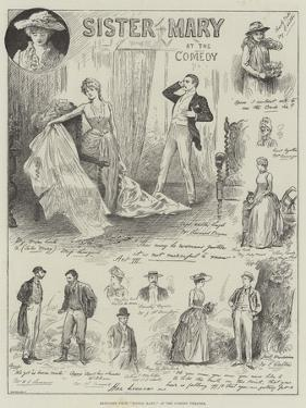 Sketches from Sister Mary, at the Comedy Theatre by Henry Stephen Ludlow