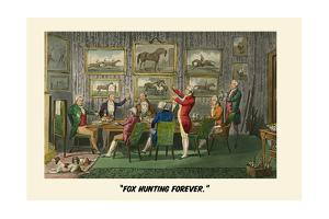 Fox Hunting Forever by Henry Thomas Alken