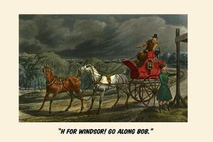H for Windsor! Go Along Bob by Henry Thomas Alken
