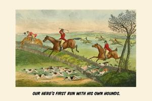 Our Heroes First Run with His Own Hounds by Henry Thomas Alken