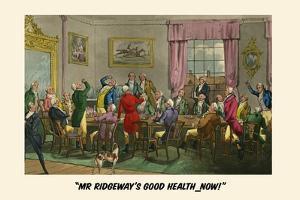 To Mr. Ridgeway's Good Heath by Henry Thomas Alken