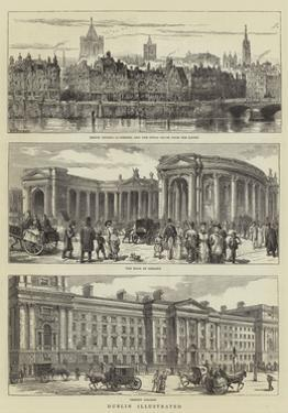 Dublin Illustrated by Henry William Brewer