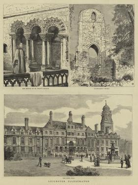 Leicester Illustrated by Henry William Brewer