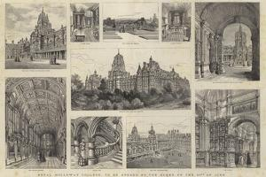 Royal Holloway College, to Be Opened by the Queen on the 30 June by Henry William Brewer