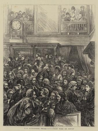 The Tichborne Trial, Luncheon Time in Court