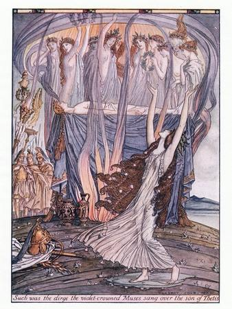 Such Was the Dirge the Violet Crowned Muses Sang over the Son of Thetis
