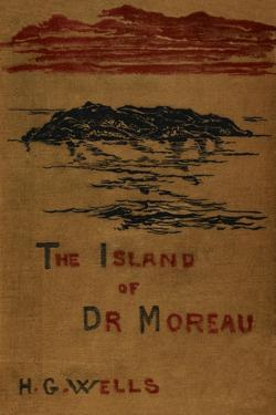 The Island Of Doctor Moreau by Herbert Wells