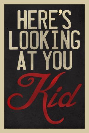 https://imgc.allpostersimages.com/img/posters/here-s-looking-at-you-kid_u-L-PYAXR50.jpg?artPerspective=n