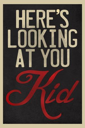 https://imgc.allpostersimages.com/img/posters/here-s-looking-at-you-kid_u-L-Q19E2VY0.jpg?artPerspective=n
