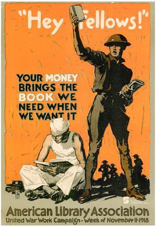 https://imgc.allpostersimages.com/img/posters/hey-fellows-american-library-association-wwi-war-propaganda-art-print-poster_u-L-F59JGO0.jpg?artPerspective=n