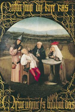 The Cure of Folly by Hieronymus Bosch