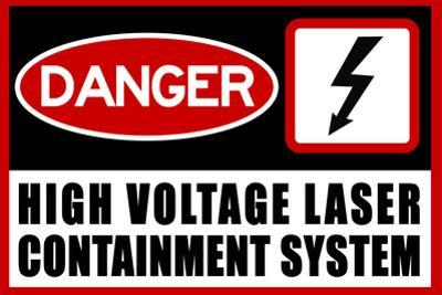 High Voltage Laser Containment System Plastic Sign
