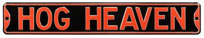 Hog Heaven Steel Street Sign