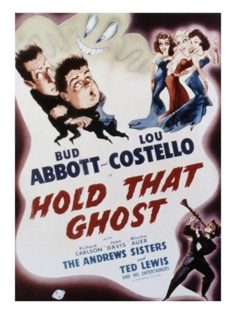 https://imgc.allpostersimages.com/img/posters/hold-that-ghost-bud-abbott-lou-costello-the-andrews-sisters-ted-lewis-1941_u-L-PH5UHO0.jpg?artPerspective=n