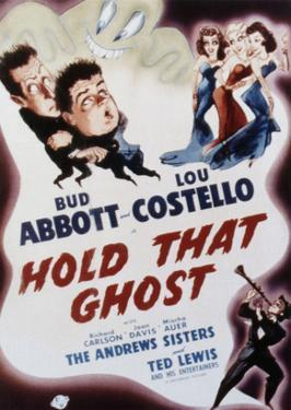 Hold That Ghost, Bud Abbott, Lou Costello, The Andrews Sisters, Ted Lewis, 1941