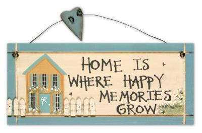 Home Is Where Happy Memories Grow