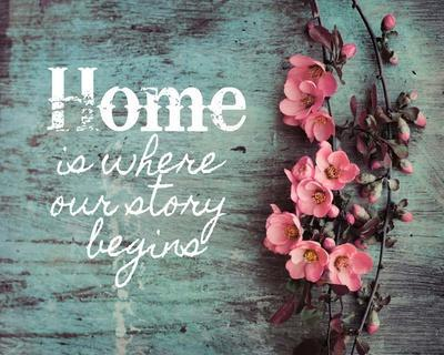 https://imgc.allpostersimages.com/img/posters/home-is-where-our-story-begins-pink-flowers_u-L-F92LUX0.jpg?artPerspective=n